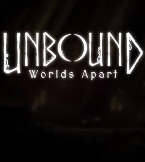 Unbound:Worlds Apart 中文版