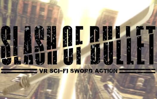 SLASH OF BULLET 中文版