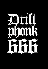 Drift Phonk 666 中文版